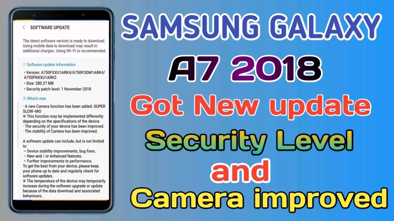 Samsung Galaxy A7 2018 got new update security pat