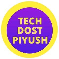 TechDostPiyush
