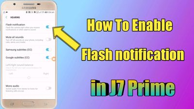 How to Enable Flash notification in J7 Prime - Samsung Global EU